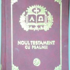 NOUL TESTAMENT CU PSALMII 2015 - Carti Crestinism