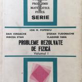 PROBLEME REZOLVATE DE FIZICA - Ion Popescu (volumul I) - Culegere Fizica