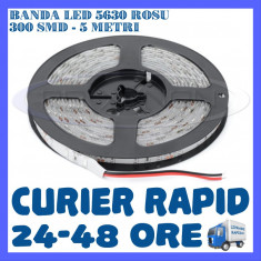 ROLA BANDA 300 LED LEDURI SMD 5630 Rosu - 5 METRI, IMPERMEABILA (WATERPROOF)