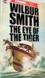 Wilbur Smith - The eye of the tiger