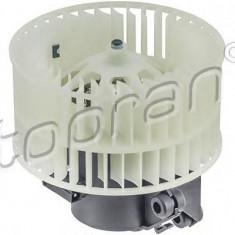 Ventilator, habitaclu MERCEDES-BENZ A-CLASS A 140 - TOPRAN 408 171 - Motor Ventilator Incalzire