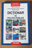 Dictionar de politici publice - Laurie Boussaguet, Sophie Jacquot, Polirom