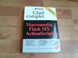 GHID COMPLET-MACROMEDIA FLASH MX ACTIONSCRIPT-WILLIAMR. SANDERS