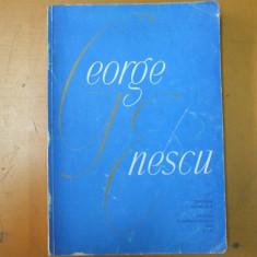 George Enescu Bucuresti 1964 volum omagial sub ingrijirea G. Oprescu si M. Jora