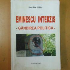 Eminescu interzis gandirea politica Bucuresti 2009 R. Crisan