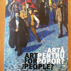 ARTA PENTRU POPOR, plastica oficiala romaneasca intre 1948-1965-MNAR - Album Pictura