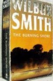 Wilbur Smith - The burning shore