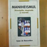 Maniheismul principiile dogmele si morala Bucuresti 2010 I. de Beausobre