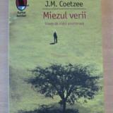 In miezul verii. Scene de viata provinciala - J. M. Coetzee - Roman, Humanitas, Anul publicarii: 2012