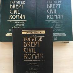 TRATAT DE DREPT CIVIL ROMAN - Hamangiu, Balanescu, Baicoianu (3 volume) - Carte Drept civil