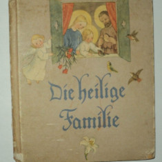 Die Heilige Familie, Ida Bohatta Morpurgo, 1937, in limba germana, pentru copii
