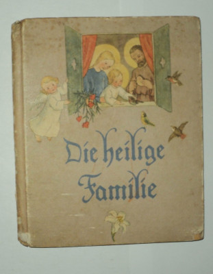 Die Heilige Familie, Ida Bohatta Morpurgo, 1937, in limba germana, pentru copii foto
