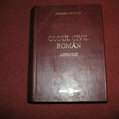 Florin Ciutacu - Codul Civil Roman Adnotat - Carte Drept civil