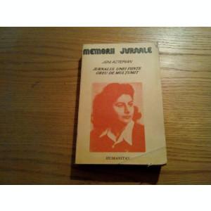 JURNALUL UNEI FIINTE GREU DE MULTUMIT - Jeni Acterian - Humanitas, 1991, 541 p.