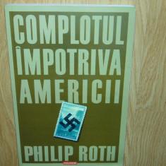 COMPLOTUL IMPOTRIVA AMERICII -PHILIP ROTH ANUL 2006 - Istorie