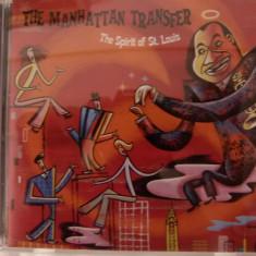 The Manhatten Transfer - the spirit of st. Louis - Muzica Jazz Altele, CD