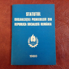 Brosura pionier - Statutul organizatiei pionierilor din RSR - 62 pagini !