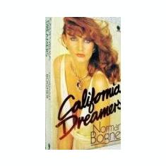 Norman Bogner - California dreamers - Carte in engleza