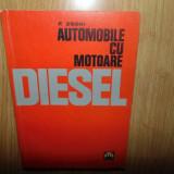 AUTOMOBILE CU MOTOARE DIESEL -F.ZSORI ANUL 1967