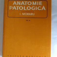 Anatomie Patologica Vol III ,  Moraru ,STARE FOARTE BUNA .