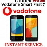 Decodare Vodafone Smart First 7 VFD 200 pe IMEI, plata dupa!