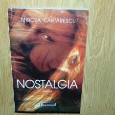 NOSTALGIA -MIRCEA CARTARESCU ANUL 1997 - Roman