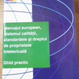 Marcajul European, Sistemul Calitatii, Standardele Si Dreptul - Necunoscut ,394559