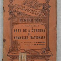 N. Machiavelli - Arta De A Guverna Si Armatele Nationale - BPT 958-959 - Carte veche