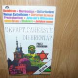 DE FAPT,CARE ESTE DIFERENTA- FRITZ RIDENOUR