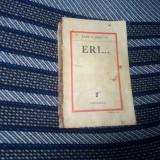 ERI . . . - RADU D . ROSETTI - Carte veche