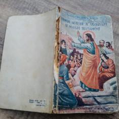 Istoria sfanta a Vechiului si Noului Testament - Preotul dr. Gh. I. Ghia// 1941