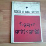 ELEMENTE DE ALGEBRA SUPERIOARA- I. COLOJOARA-A. DRAGOMIR