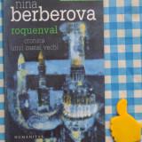 Roquenval cronica unui vechi castel Nina Berberova - Roman