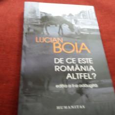 LUCIAN BOIA - DE CE ESTE ROMANIA ALTFEL - Carte Istorie