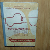 INSTRUCTIUNI DE EXPLOATATRE AUTOCAMIOANELE SR 131 SI SR132 EDITIA  I ANUL 1963