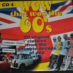 WOW THAT WAS THE 60's - CD 4 - original cu muzica din anii 60 - Muzica Rock & Roll Altele