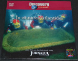 In cautarea Atlantidei - DVD Discovery Channel, Romana