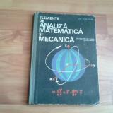 ELEMENTE DE ANALIZA MATEMATICA SI MECANICA-ACAD. CAIUS IACOB