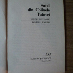SATUL DIN COLINELE TUTOVEI de POMPILIU POGHIR , Bucuresti 1972
