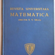 REVISTA UNIVERSITARA MATEMATICA, DIRECTOR R.N. RACLIS, 1929 - Manual scolar