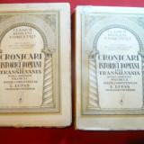 I.Lupas - Cronicari si Istorici Romani din Transilvania  ,vol.I si II , interbel