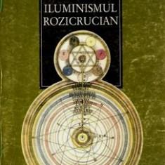 Iluminismul Rozicrucian - Frances A. Yates - Carte masonerie
