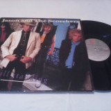 DISC VINIL LP JASON AND THE SCORCHERS-STILL STANDING 1986 STARE FOARTE BUNA - Muzica Rock
