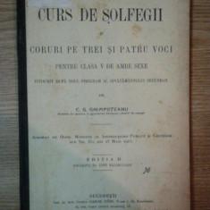 CURS DE SOLFEGII SI CORURI PE TREI SI PATRU VOCI PENTRU CLASA V DE AMBE SEXE... de C.G. GHIMPETEANU, EDITIA A II A, BUC. 1915 - Manual scolar