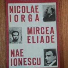NICOLAE IORGA, MIRCEA ELIADE, NAE IONESCU-VALERIU RAPEANU, 1993