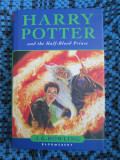 J. K. ROWLING - HARRY POTTER AND THE HALF - BLOOD PRINCE (first edition - 2005)