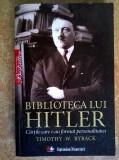 Timothy W. Ryback – Biblioteca lui Hitler