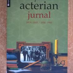 Arsavir Acterian - Jurnal - Biografie