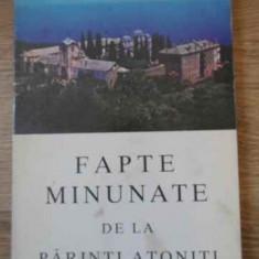Fapte Minunate De La Parinti Atoniti - Necunoscut, 394840 - Carti ortodoxe