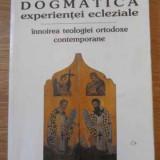 Dogmatica Experientei Ecleziale. Innoirea Teologiei Ortodoxe - Karl Christian Felmy, 394628 - Carti ortodoxe
